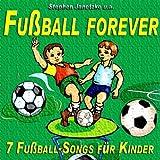 Fußball forever - 7 Fußball-Songs für Kinder