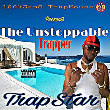 The Unstoppable Trapper