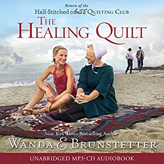 The Healing Quilt                   By:                                                                                                                                 Wanda E. Brunstetter                               Narrated by:                                                                                                                                 Judith West                      Length: 9 hrs and 28 mins     74 ratings     Overall 4.3