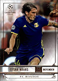 2017 Topps UCL (UEFA Champions League) Soccer #92 César Navas FC Rostov Official Futbol Trading Card