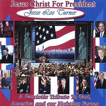 Jesus Christ for President