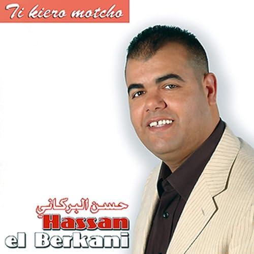 BERKANI EL HASSAN MUSIC TÉLÉCHARGER DE