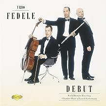 Trio Fedele Debut: Chamber Music of Lowell Liebermann