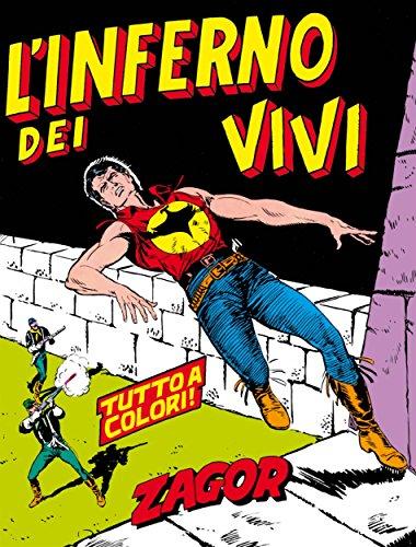Zagor. L'inferno dei vivi: Zagor 020 a colori. L'inferno dei vivi (Zagor Edizione a colori Vol. 20) (Italian Edition)