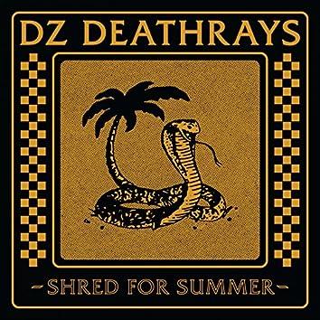 Shred for Summer