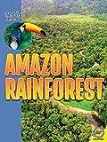 Amazon Rainforest (Natural Wonders of the World)...