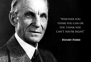 WeSellPhotos Henry Ford Whether You Think You can or Think You Can't, You're Right Quote 13x19 Poster