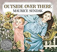 Outside Over There (Caldecott Collection)