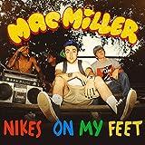 Nikes on My Feet [Explicit]