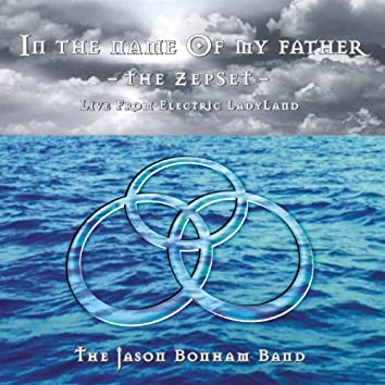 In The Name Of My Father - The ZepSet