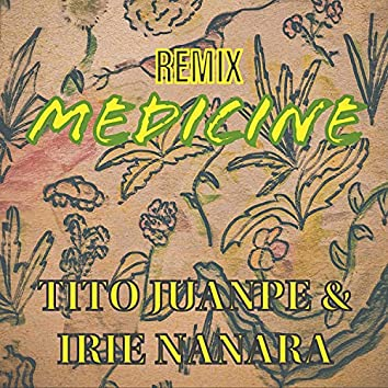 Medicine (feat. Irie Nanara)