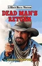 Dead Man's Return (A Black Horse Western)