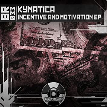 Incentive & Motivation EP