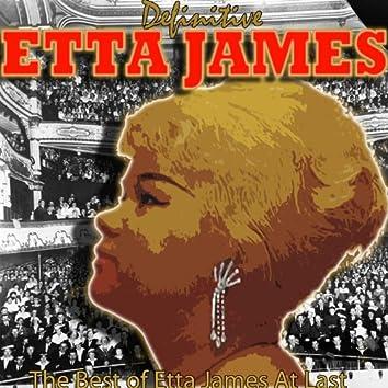 Definitive Etta James: The Best of Etta James at Last
