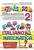 Il libro completo della nuova prova INVALSI per la scuola elementare. 2ª elementare. Ital...
