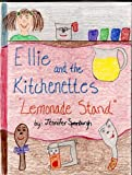 Ellie and the Kitchenettes 'Lemonade Stand' (English Edition)