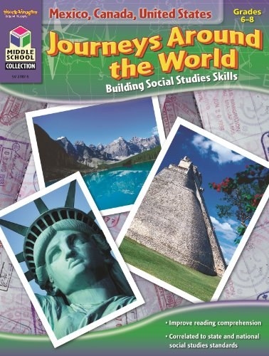 Mexico, Canada, United States (Journeys Around the World: Building Social Studies Skills)
