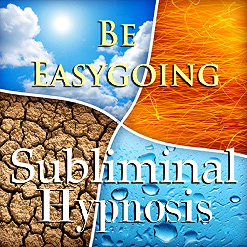 Be Easygoing with Subliminal Affirmations audiobook cover art