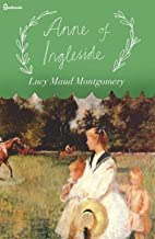Anne of Ingleside Anne Shirley Series #6 (English Edition)