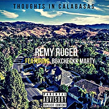 Thoughts In Calabasas (feat. Boxcheckk Marty)