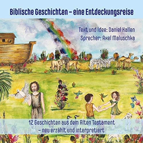 Biblische Geschichten für Eltern und Kinder - neu erzählt und interpretiert 1 Titelbild
