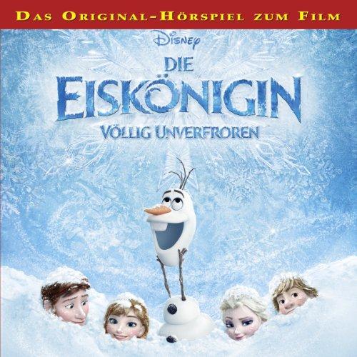Die Eiskönigin - Völlig unverfroren Titelbild