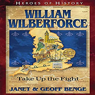 William Wilberforce: Take Up the Fight cover art