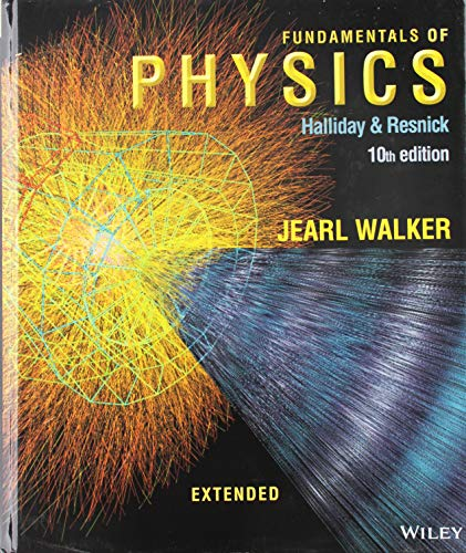Compare Textbook Prices for Fundamentals of Physics Extended 10 Edition ISBN 9781118230725 by Halliday, David,Resnick, Robert,Walker, Jearl