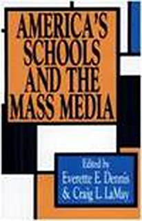 America's Schools and the Mass Media
