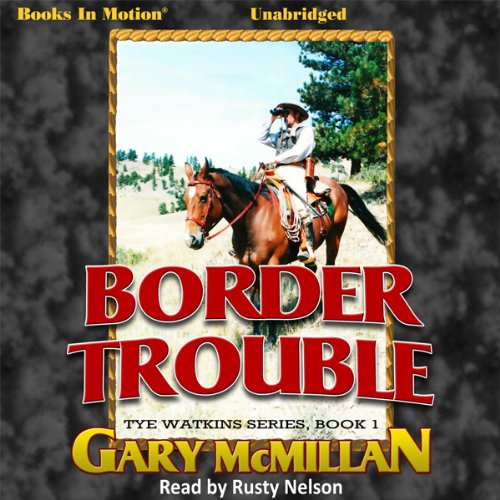 Border Trouble audiobook cover art