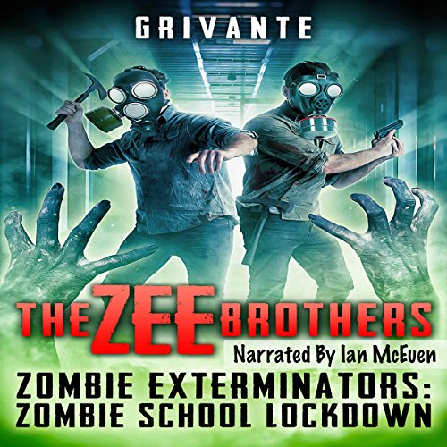 The Zee Brothers: Zombie School Lockdown audiobook cover art