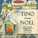 TINO CHANTE NOËL (livre disque) - Minuit, Chrétiens / Trois Anges sont venus / Noël en Mer / Petit Papa Noël
