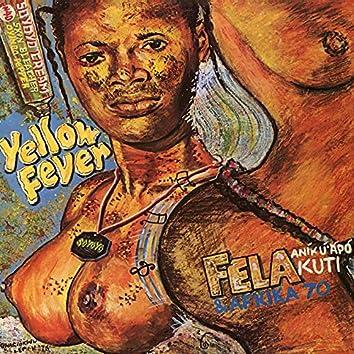Yellow Fever (Edit)