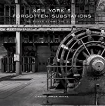 New York's Forgotten Substations: The Power Behind the Subway