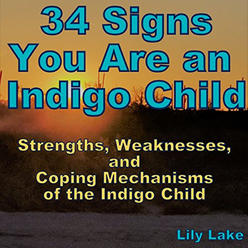 34 Signs You Are an Indigo Child audiobook cover art