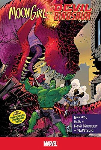 Bff #4: Hulk + Devil Dinosaur = 'nuff Said (Moon Girl and Devil Dinosaur: BFF)