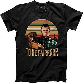 to Be Fair Vintage Retro T-Shirt Wayne Letterkenny