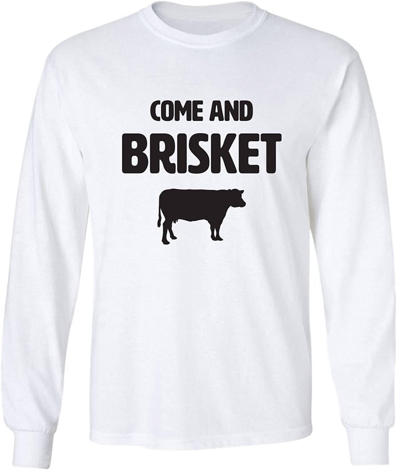 zerogravitee Come and Brisket Adult Long Sleeve T-Shirt