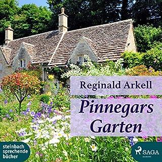 Pinnegars Garten                   Autor:                                                                                                                                 Reginals Arkell                               Sprecher:                                                                                                                                 René Wagner                      Spieldauer: 4 Std. und 38 Min.     2 Bewertungen     Gesamt 4,5