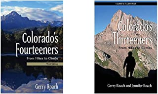 Colorado's Fourteeners, 3rd Ed.: From Hikes to Climbs Bundle with Colorado's Thirteeners: From Hikes to Climbs