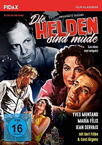 Die Helden sind müde (Les heros sont fatigues)/Preisgekrönter Abenteuerfilm mit Starbesetzung in ungekürzter Langfassung (Pidax Film-Klassiker)
