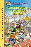 El misterioso caso de los Juegos Olímpicos: Geronimo Stilton 47