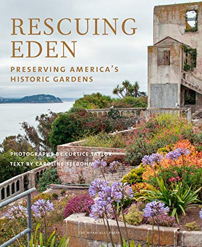 Compare Textbook Prices for Rescuing Eden: Preserving America's Historic Gardens  ISBN 9781580934084 by Seebohm, Caroline,Taylor, Curtice