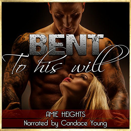 Bent to His Will cover art