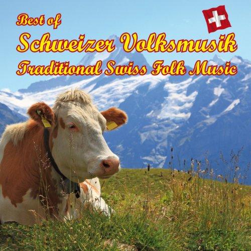 Best of Schweizer Volksmusik - Traditional Swiss Folk Music - Kompositionen von Marino Manferdini