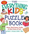 The Everything Kids' Puzzle Book: Mazes, Word Games, Puzzles & More! Hours of Fun! from Everything