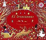 El trencanous (Catalá - A PARTIR DE 6 ANYS - MANIPULATIUS (LLIBRES PER TOCAR I JUGAR), POP-UPS - Altres llibres)