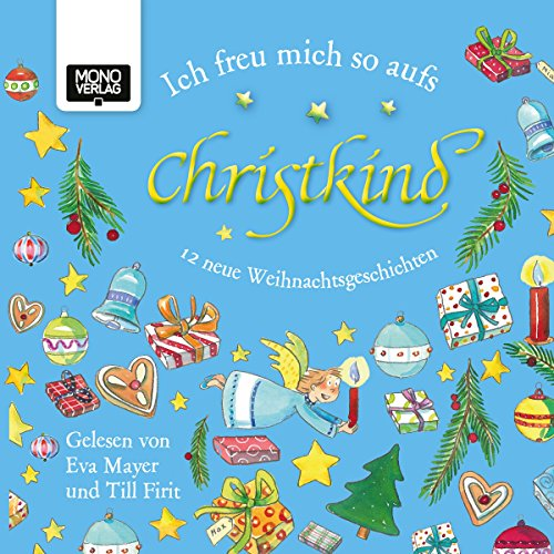 Ich freu mich so aufs Christkind     12 neue Weihnachtsgeschichten              By:                                                                                                                                 Michaela Holzinger,                                                                                        Kai Aline Hula,                                                                                        Susa Hämmerle,                   and others                          Narrated by:                                                                                                                                 Eva Mayer,                                                                                        Till Firit                      Length: 1 hr and 59 mins     Not rated yet     Overall 0.0