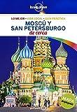 Mosc y San Petersburgo De cerca 1 (Guas De cerca Lonely Planet)