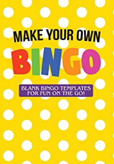 Make Your Own Bingo: Blank Bingo Templates For Fun On The Go!